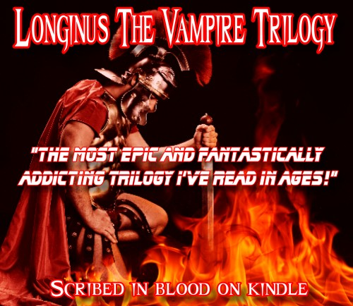 Longinus the Vampire Book Trilogy 1