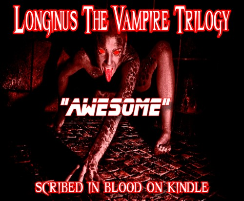 Longinus the Vampire Book Trilogy 10