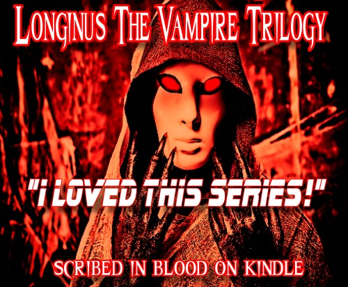Longinus the Vampire Book Trilogy 15