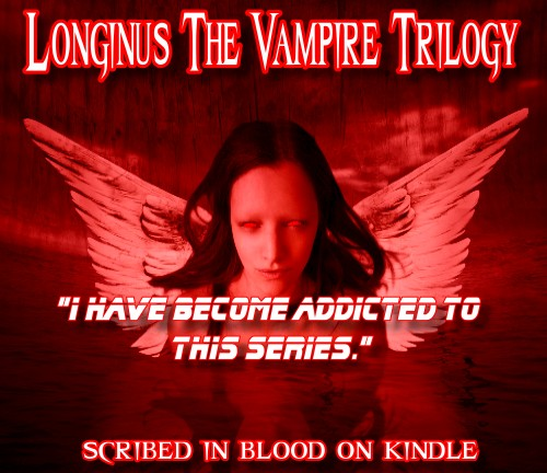 Longinus the Vampire Book Trilogy 3