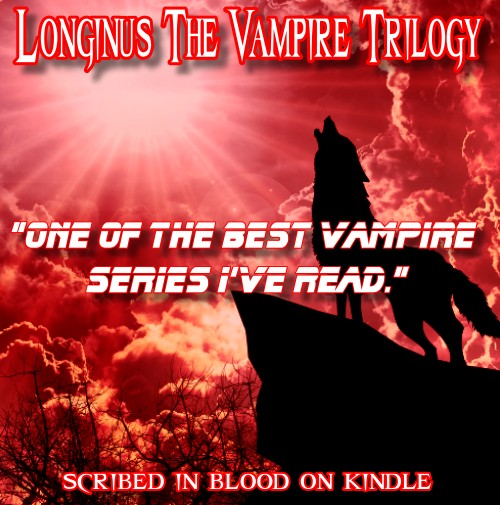 Longinus the Vampire Book Trilogy 5