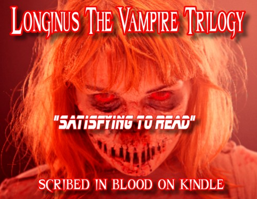 Longinus the Vampire Book Trilogy 7