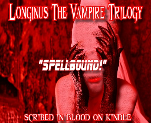 Longinus the Vampire Book Trilogy 9