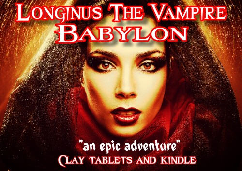 Longinus The Vampire: Babylon